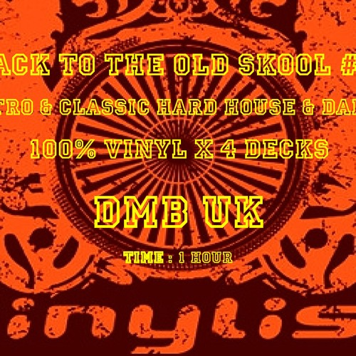 dMb - Back To The Old Skool 3 - Classic Vinyl Hard House