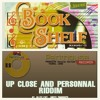 Dancehall Riddim Mix Battle (Bookshelf Vs Up Close & Personal)