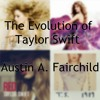 The Evolution Of Taylor Swift