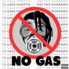 No Gas (Ft. Nef The Pharaoh)