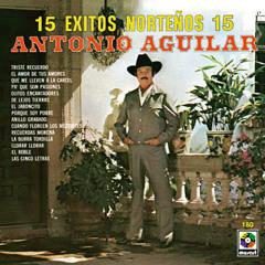 Antonio Aguilar Ω Ya No Llores (Conjunto)