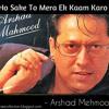 Ho Sake To Mera Ek Kaam Karo - Arshad Mahmood(Mp3RareCollection.blogspot.com)