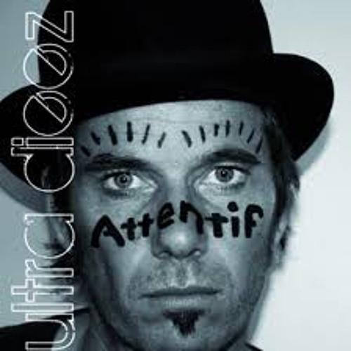 """ultra dieez """"attentif"""" 2012"""