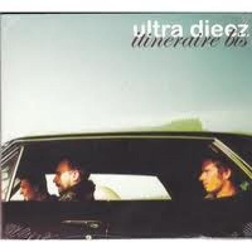 """ultra dieez album """"itinéraire bis"""" 2009"""