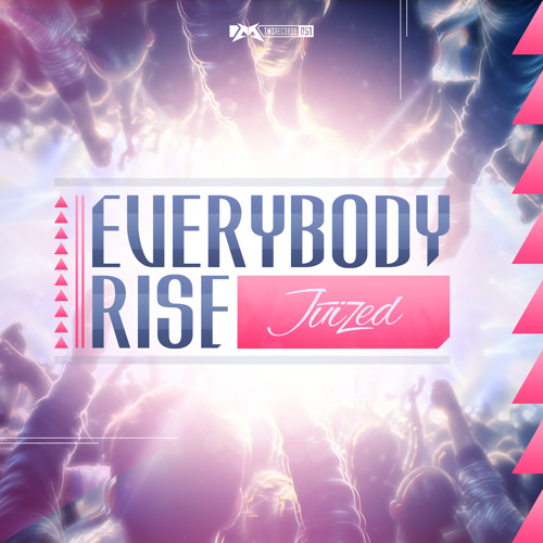 Juized - Everybody Rise (OUT NOW)