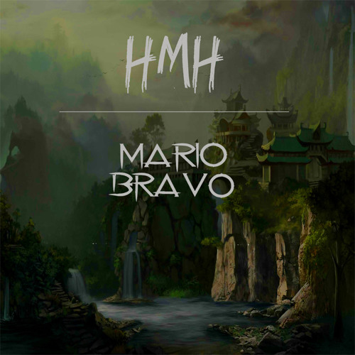 Mario Bravo - HMH (Original Mix)