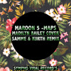 Maroon 5 -Maps (Madilyn Bailey Cover) [SAMME & KURTH REMIX]