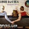 Fuiste La Otra - RaFa So & J.Louis (Prod.Dj Kee G - Adit Beats).