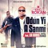 Download King Rokan ft. Lai Addis - Odun Yi A Sanmi Mp3