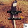I'm Going Down (EFIX & Henri Pfr Remix)