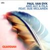 Paul van Dyk with Aly & Fila ft. Sue McLaren- Guardian (Jordan Suckley remix) [VONYC Sessions]