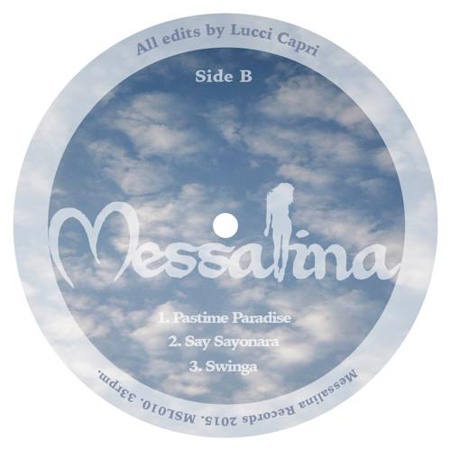 MSL010 B3 MESSALINA VOL 10 Swinga (Lucci Capri Edit) SHORT TASTER MP3 VERSION