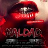 MALDAD - ALLEN SPYDA FEAT MOSTAMAN  (PROD. DJ KISH AND PAUL THE LION)