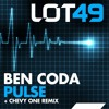 Ben Coda - Pulse ( Chevy One Remix ) LOT49