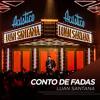 Conto de Fadas - Luan Santana Acústico mp3