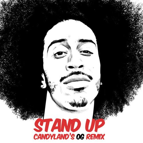 Stand Up (Candyland's OG Remix)