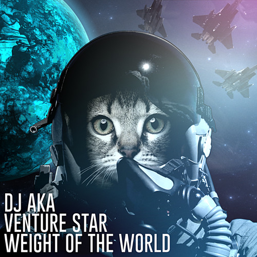 DJ AKA - Weight Of The World (Free DL)