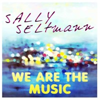 Sally Seltmann We Are The Music Artwork