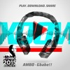 Gbabe!! Feat. Mi, Olamide, BankyW, Yemi Alade, Dammy Krane, Ice Prince - AMBO THEME SONG (60 Secs)