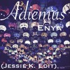 Enya - Adiemus (Jessie K. Edit)