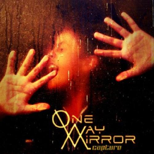 One-Way Mirror - Stinkin'  Of  Gold