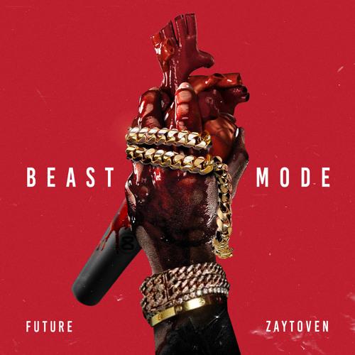 Beast Mode [Prod by Zaytoven]