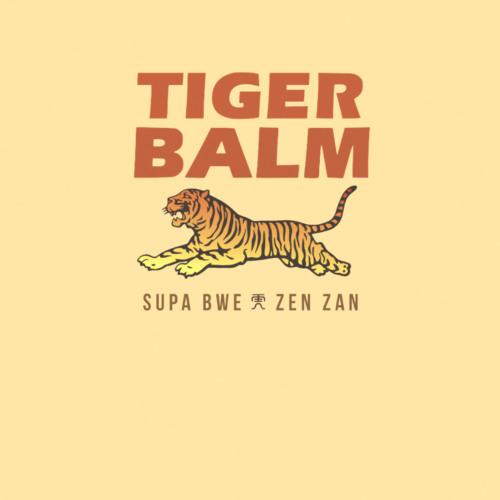 Supa Bwe – Tiger Balm