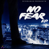 No Fear EP [BUY NOW]