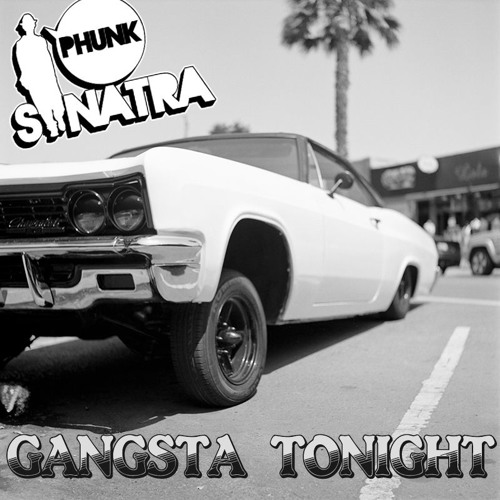 Gangsta Tonight [hit buy for free d/l]
