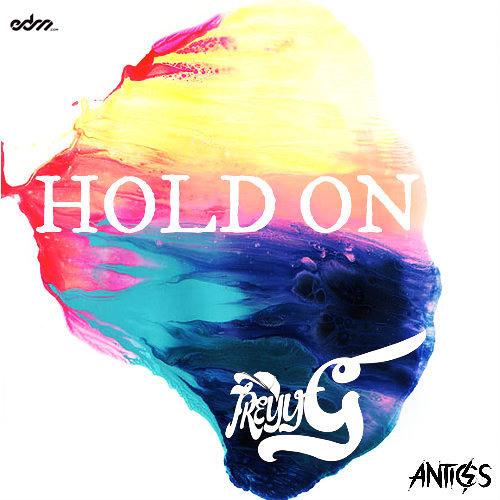 Treyy G - Hold On ft. Antics
