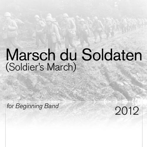 Marsch Du Soldaten
