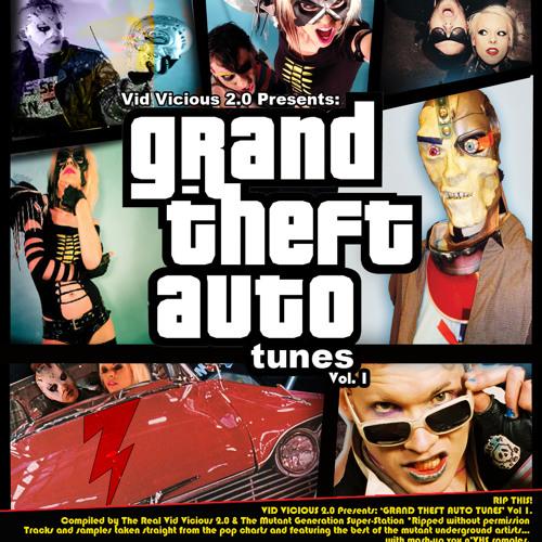 Vid Vicious 2.0 Presents GRAND THEFT AUTO TUNES Vol. 1