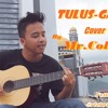 Tulus - Gajah (Cover By Mr.Collin)