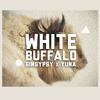 White Buffalo  [ GinGypsy + Yuna ]