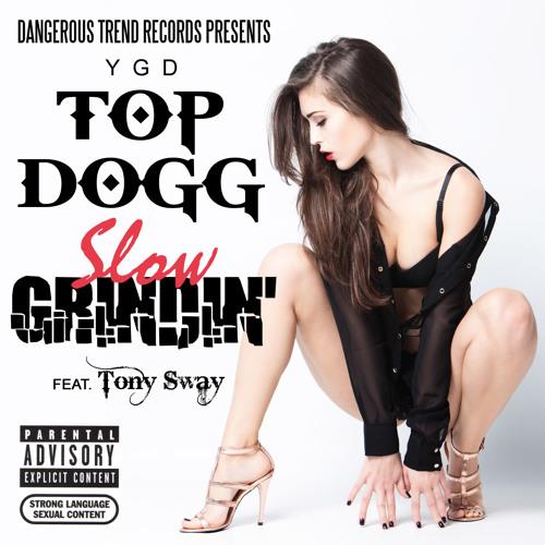Newest rap songs-Slow Grindin ft.Tony Sway-http://www.darksidemusic.biz