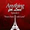 Anything for Love Episode 2