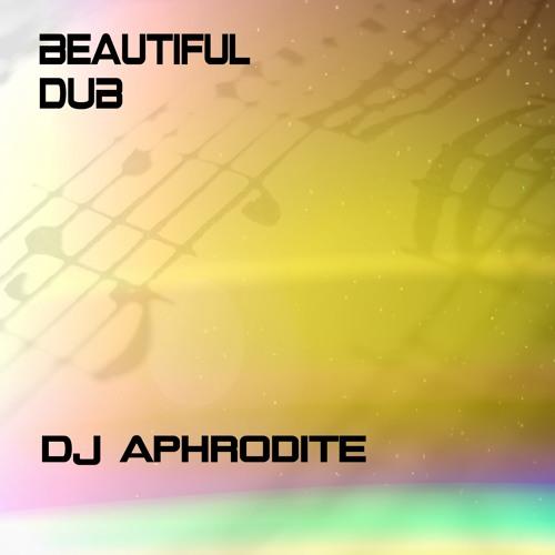 DJ Aphrodite - 'Beautiful Dub' (2014)