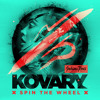 Kovary feat. Patrick Baker - Spin The Wheel (Radio Edit)