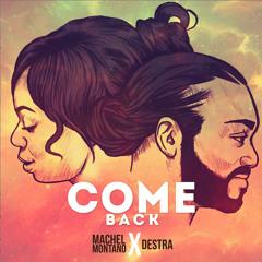 "Machel Montano & Destra - ""Come Back"" (Prod. by Stadic)"