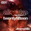 ALU Twentyfifteen Mixtape Jimmybillz 001 [Free Download]