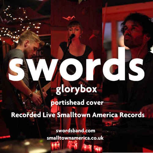 SWORDS - Glory Box - Live Cover