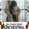Elastic Heart - Sia - Orchestral