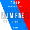 Premiere: Chip Ft. Krept & Konan & Frisco - I'm Fine (Remix)