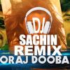 Sooraj Dooba Hai (Roy) DJ Sachin