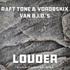 Raft Tone & Vorobskix, Van B.I.O.'S - Louder (Original Mix)