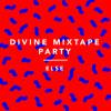 ELSE // DIVINE 15mn Mix