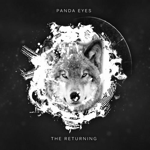 Panda Eyes - The Returning