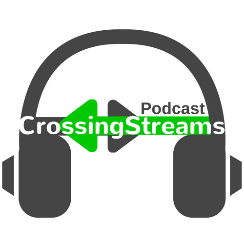Crossing Streams Podcast