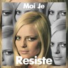 Moi Je - Résiste (France Gall) mp3
