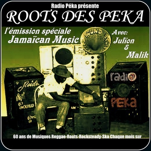 ROOTS DES PK #3 - Radio Péka! [From Ska To Rocksteady]